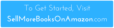 To Get Started, Visit SellMoreBooksOnAmazon.com