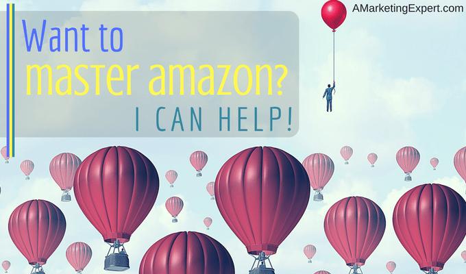 Want to Master Amazon?   AMarketingExpert.com