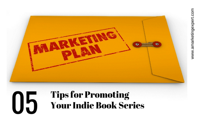 5 Book Marketing Tips for Indie Authors Promoting Book Series