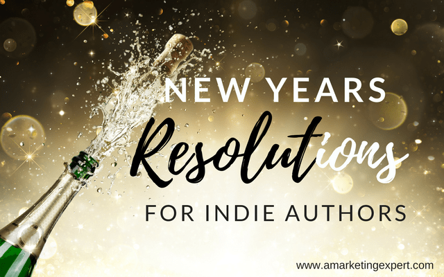 New Year's Resolutions for Indie Authors