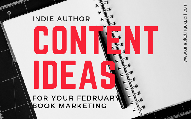 February Observances To Fuel Your Book Marketing