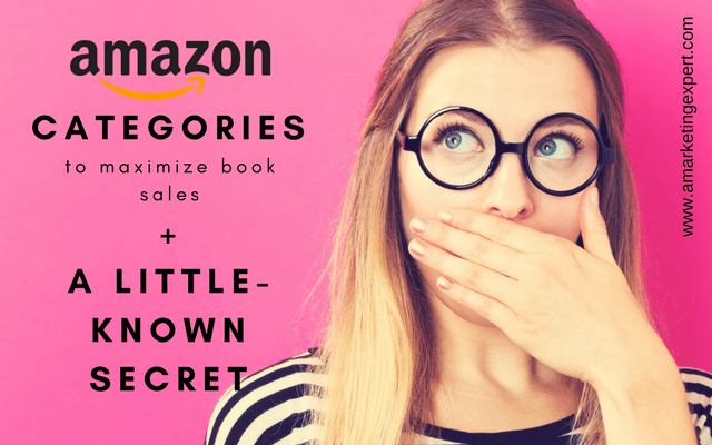 Amazon Categories to Maximize Book Sales | AMarketingExpert.com