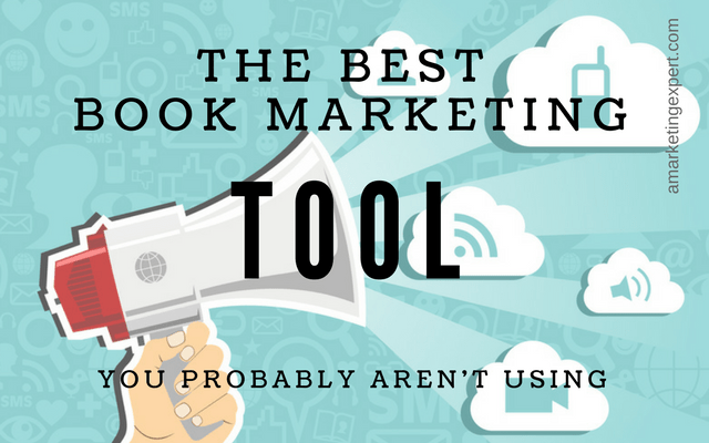 The Best Book Marketing Tool You Probably Aren't Using | AMarketingExpert.com