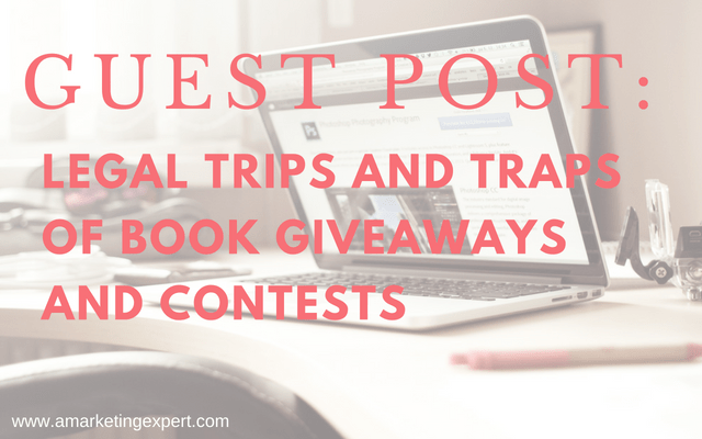 Guest Post: Legal Tricks and Traps of Book Giveaways and Contests by Helen Sedwick