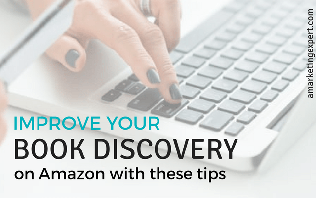 Improve your Book Discovery on Amazon with these tips | AMarketingExpert.com | Penny Sansevieri