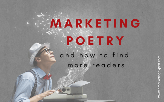 Marketing Poetry and How to Find More Readers | AMarketingExpert.com.