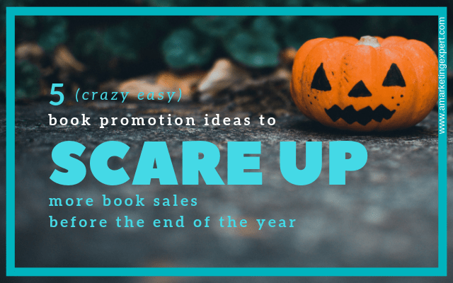 scare up ideas | book promotion