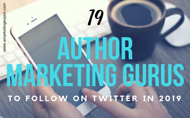 19 Author Marketing Gurus to Follow on Twitter in 2019 | AMarketingExpert.com
