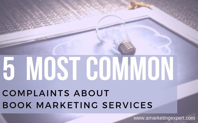 Complaints About Book Marketing Services - Penny Sansevieri - Author Marketing Experts