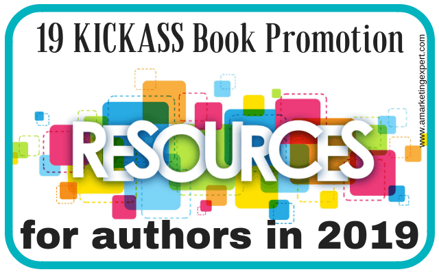 19 Kickass Book Promotion Resources for authors in 2019 | AMarketingExpert.com