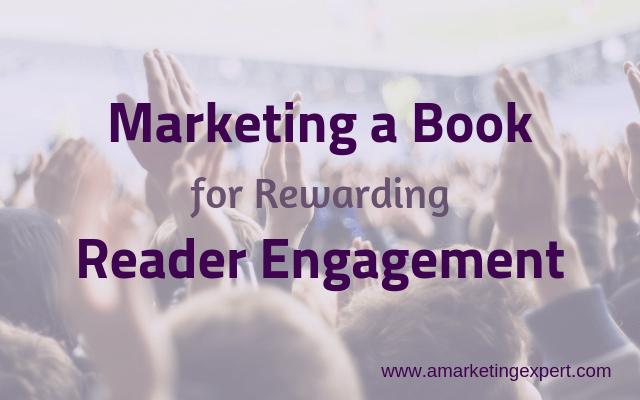 Marketing a book for reader engagement by Penny Sansevieri