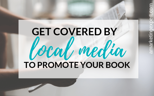 Local media as part of your book marketing plan