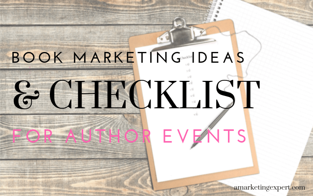 Book marketing ideas and checklist for author events