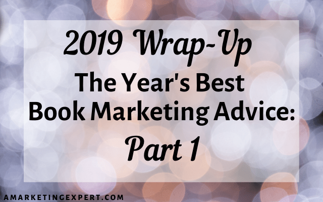 The best book marketing advice from 2019