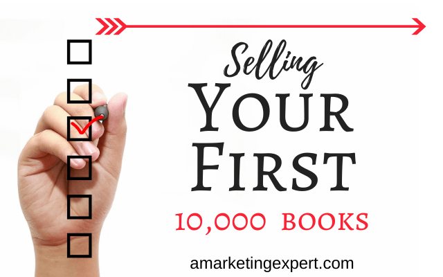 Selling Your First 10,000 Books