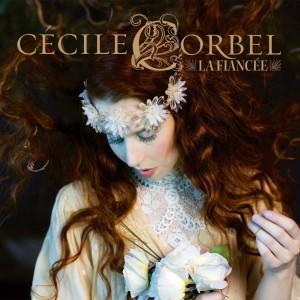 Cécile Corbel - La Fiancée (2014)