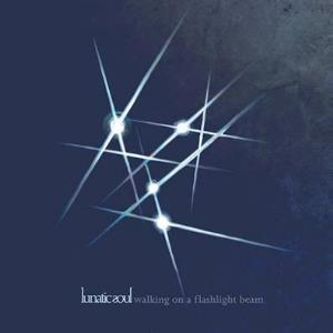 Lunatic Sould - Walking on a Flashlight Beam - chronique Amarok-Mag