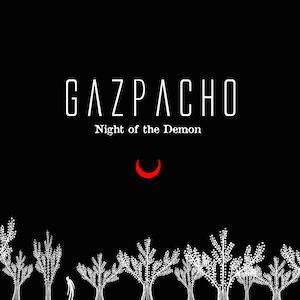 Gazpacho - Night Of The Demon (2015)