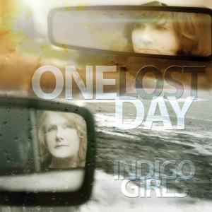 Indigo Girls - One Lost Day (2015)