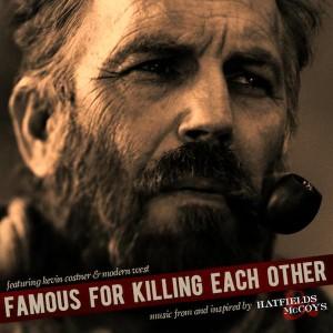 Kevin Costner & Modern West - Famous For Killing Each Other (2012)