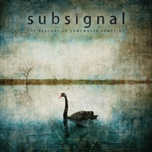 Subsignal - The Beacons of Somewhere Sometime (2015)