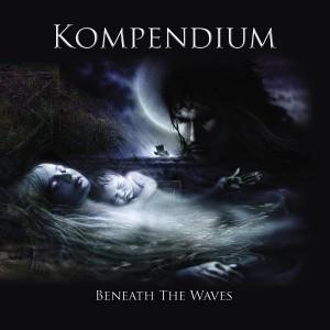 Kompendium - Beneath the Waves (2012)