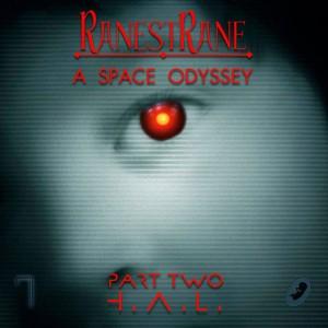 Ranestrane - A Space Odyssey part two (2015)