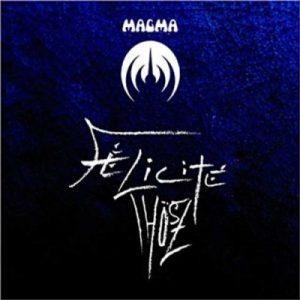 Magma - Felicite Thosz (2012)