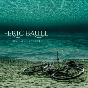 Eric Baule - Revelations Adrift (2016)