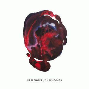 Messenger - Threnodies (2016)