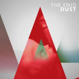 The Enid - Dust (2016)