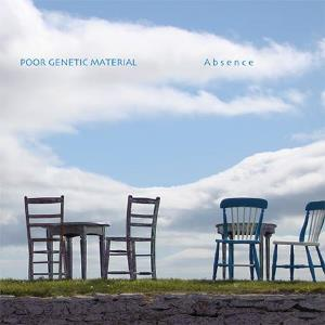 Poor Genetic Material - Absence (2016)