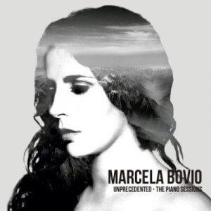 Marcela Bovio - Unprecedented - The Piano Sessions (2017)