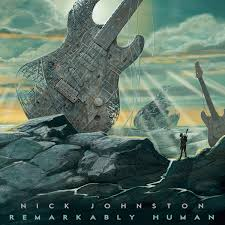 Nick Johnston - Remarkably Human (2017)