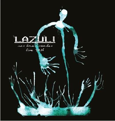 Lazuli - Nos âmes saoules – live 2016 (2017)