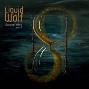 Liquid Wolf - Second Wind (part 1 & 2) (2017)