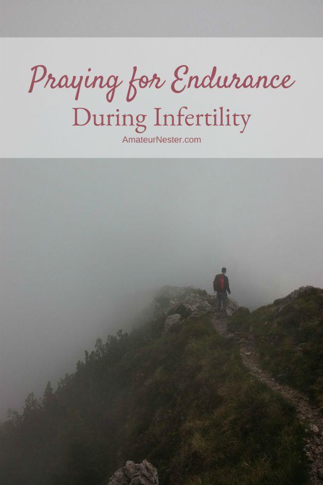 Praying for endurance during infertility