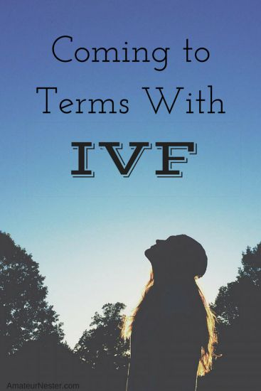 Coming to Terms With IVF
