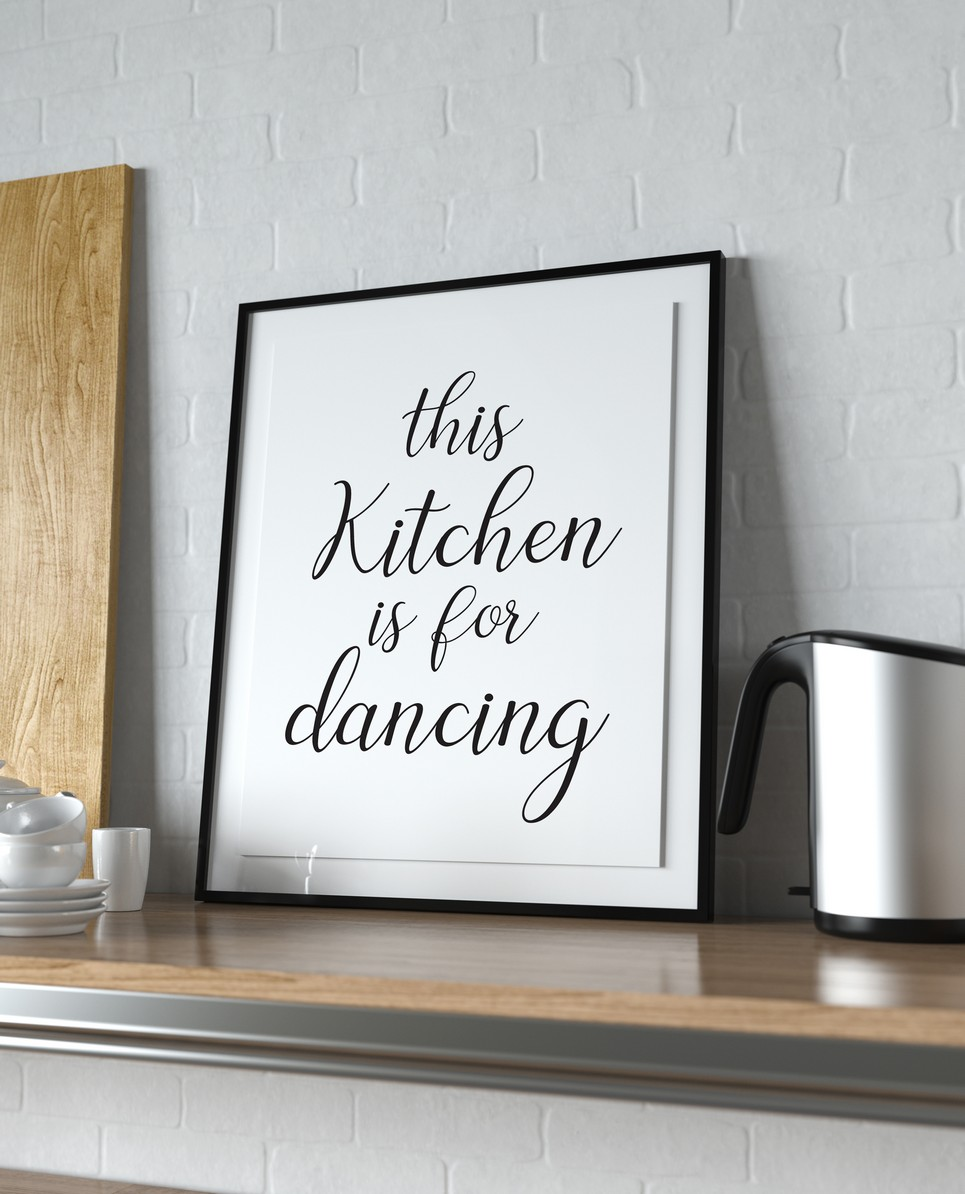 Home Wall Poster – This Kitchen is for Dancing – 3