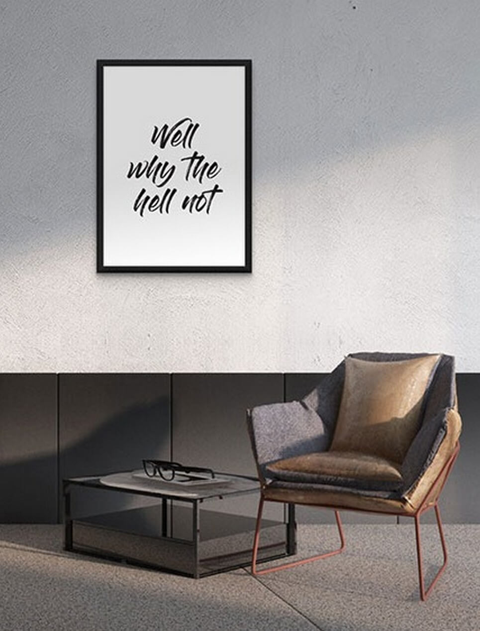 Home Wall Poster – Why The Hell Not