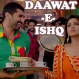 Daawat-E-Ishq-song