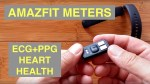 XIAOMI AMAZFIT METERS ECG+PPG Health/Fitness Smart Bracelet (Chinese Only): Unboxing