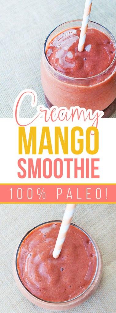 Paleo Creamy Mango Smoothie