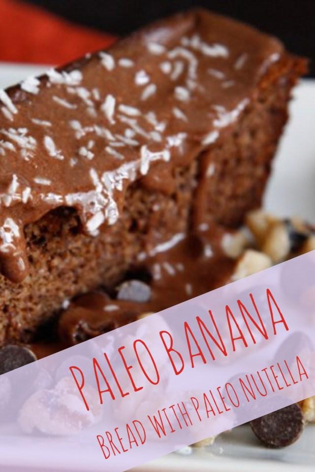 Paleo Banana Bread With Paleo Nutella