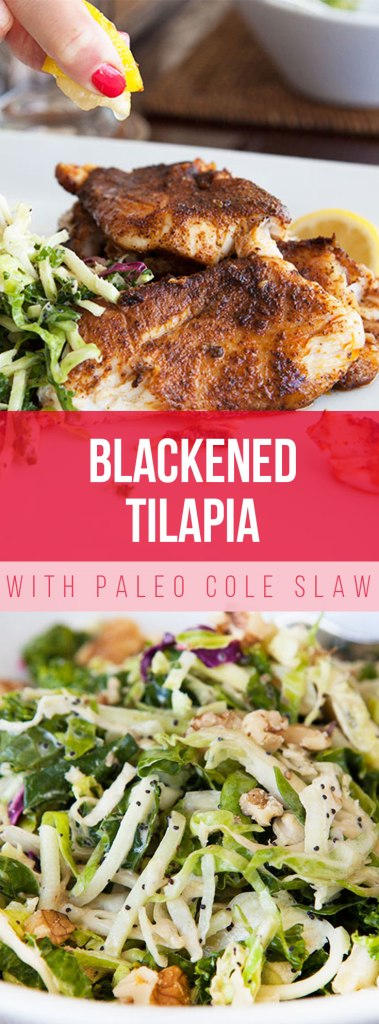Blackened Tilapia with Paleo Cole Slaw