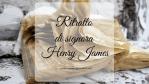 Ritratto di signora, di Henry James
