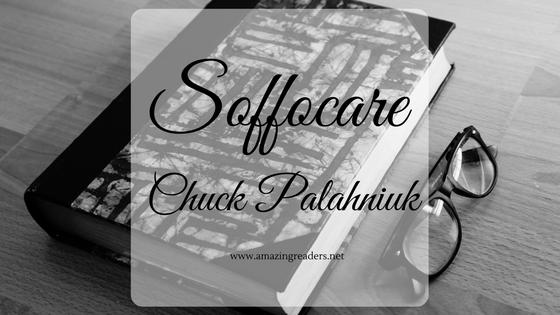 Soffocare, di Chuck Palahniuk
