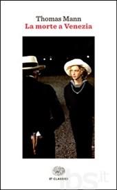 La morte a Venezia, di Thomas Mann
