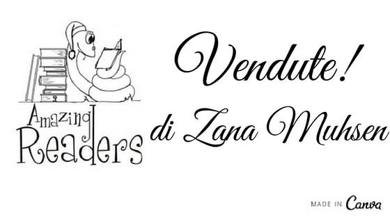 Vendute!, di Zana Muhsen