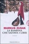La bambina che salvava i libri, di Markus Zusak